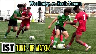 ENTERTAINING Start of Season Tune-up Match!  North Toronto L1 vs Woodbridge Strikers L1 Reserves!