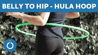 Hula Hoop TRICKS - Move from BELLY to HIP