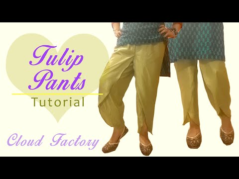 Tulip pants :) Tutorial, Patterns, cutting, stitching, Cloud Factory