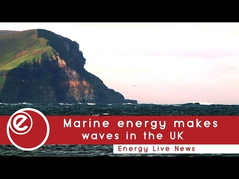 Marine energy makes waves in the UK