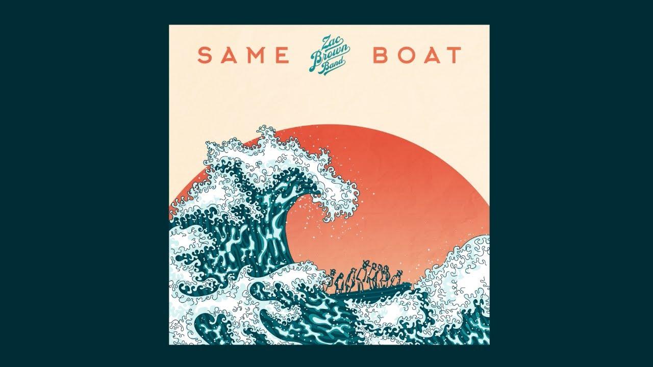 Zac Brown Band - Same Boat (Lyric Video)