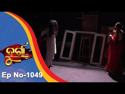 Durga | Full Ep 1049 | 19th Apr 2018 | Odia Serial - TarangTV