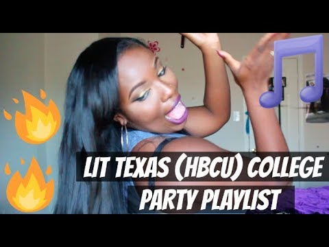 SONGS TO KNOW FOR TEXAS (HBCU) COLLEGE PARTIES PLAYLIST