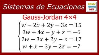 Solución de un sistema de 4x4 por Gauss-Jordan