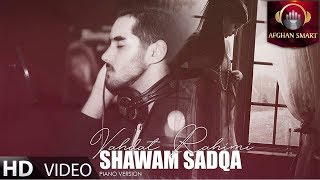 Vahdat Rahimi - Shawam Sadqa (Cover) OFFICIAL VIDEO