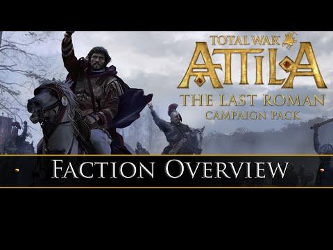 Total War: Attila - The Last Roman - Faction Overview!