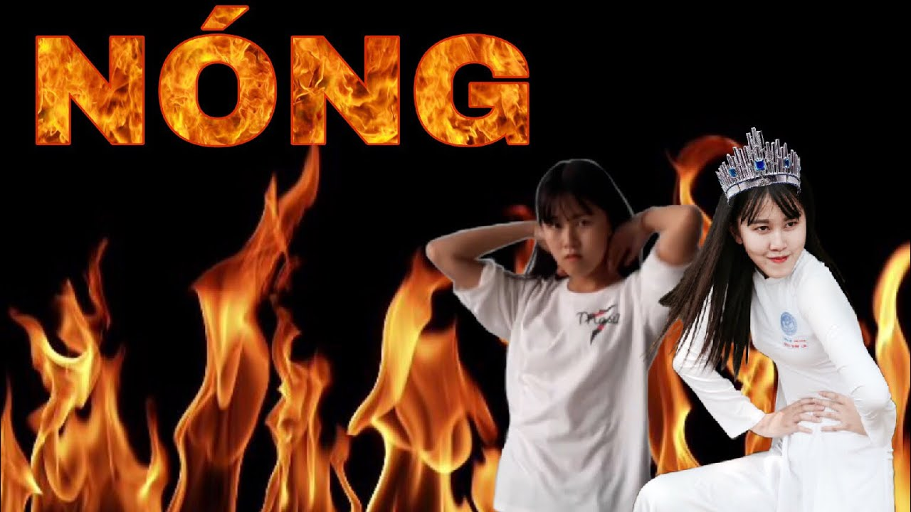 "MV ""NÓNG"" (HOT) -VIDEO FUNNY 1080 FULL-  