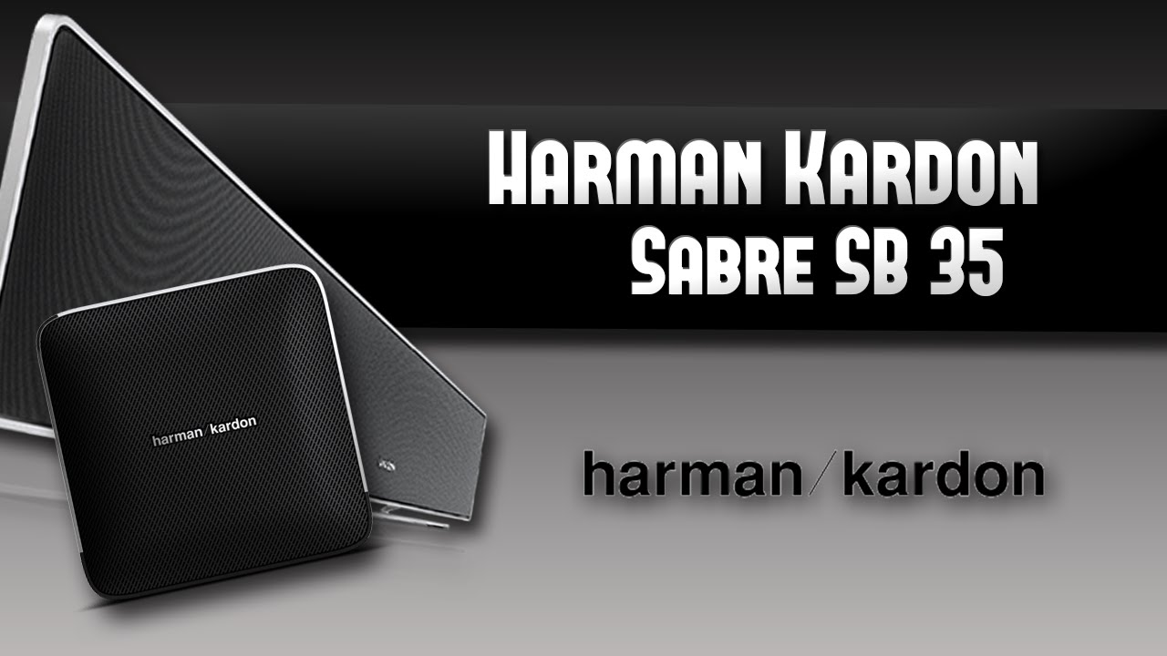 test de l 39 ensemble barre de son harman kardon sabre sb 35 youtube. Black Bedroom Furniture Sets. Home Design Ideas
