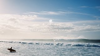 Day Like this - Jamie O'Brien