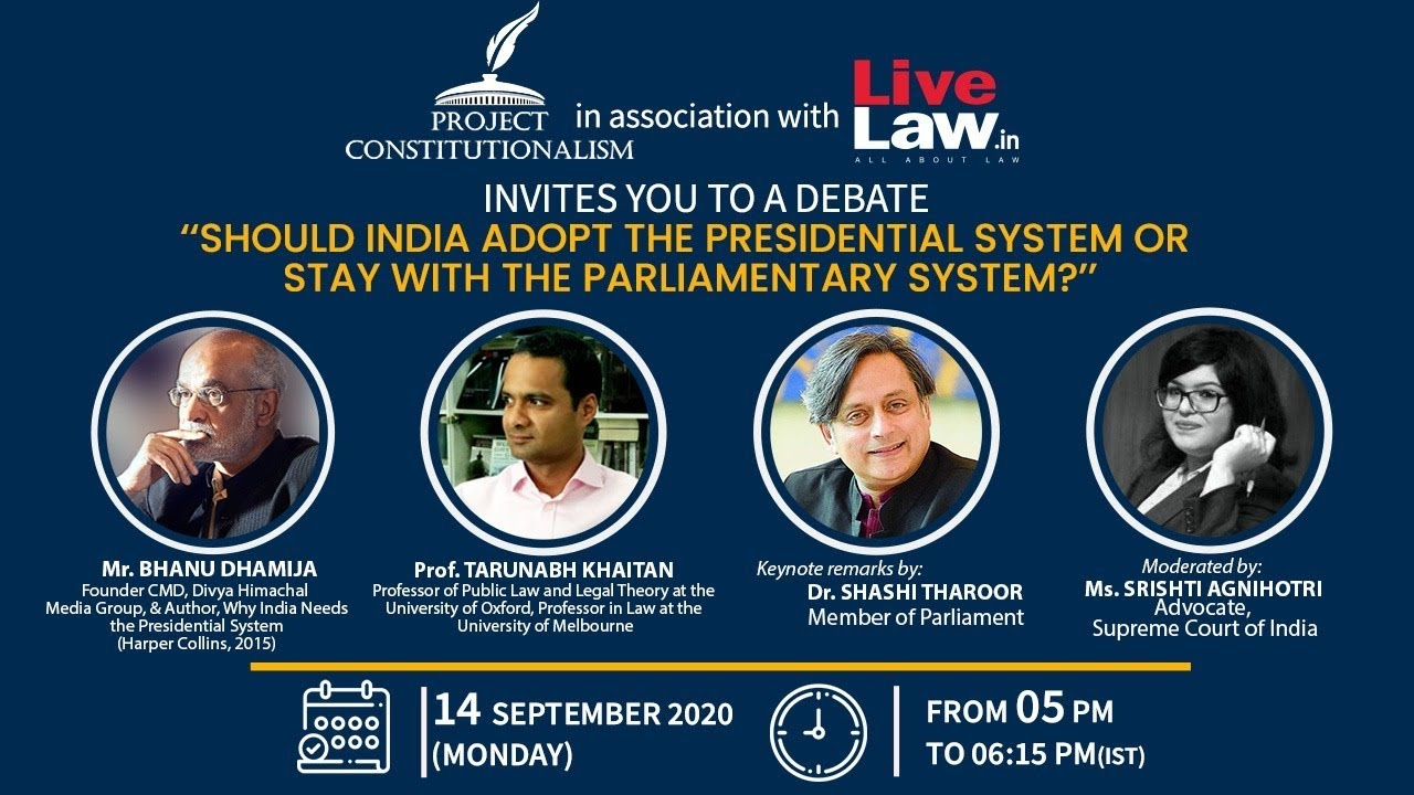 Download [Debate] Should India adopt the Presidential System or Stay with the Parliamentary System ?