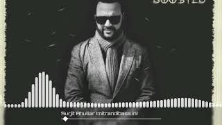Colour Black Bass Boosted : Surjit Bhullar