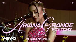 Download Ariana Grande - positions (Official Live Performance) | Vevo