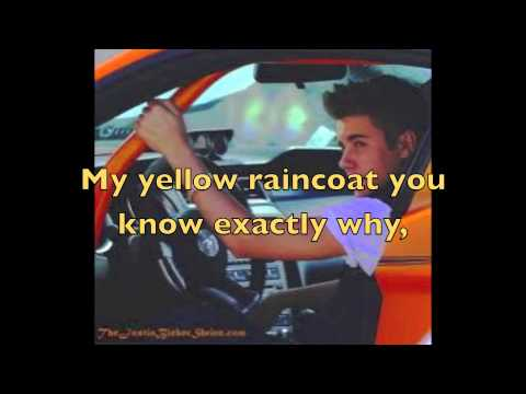 Yellow Raincoat by, Justin Bieber. (Lyric video)