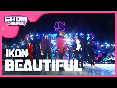 Show Champion EP.259 IKON - BEAUTIFUL [아이콘 - 뷰티풀]