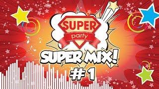 Super-Mix #1 /Танцуй вместе с нами!!!