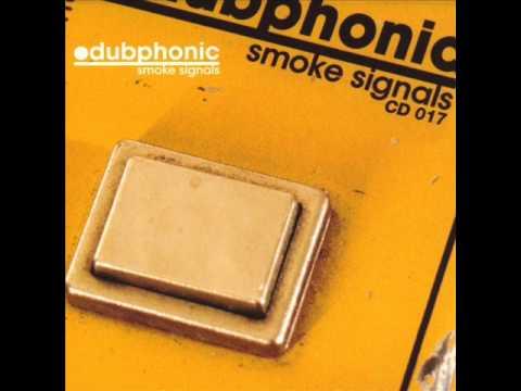 Dubphonic – Smoke Signals (2003) Full Album