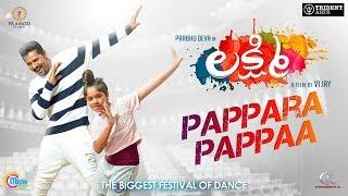 Lakshmi   Pappara Pappaa   Telugu song   Prabhu Deva   Vijay   Sam CS   Praniti   Official