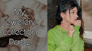 MY JEWELLERY COLLECTION| PART-2| AVNEET KAUR| 2020