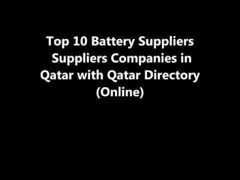 Top 10 Battery Suppliers Supplies Companies in Doha, Qatar