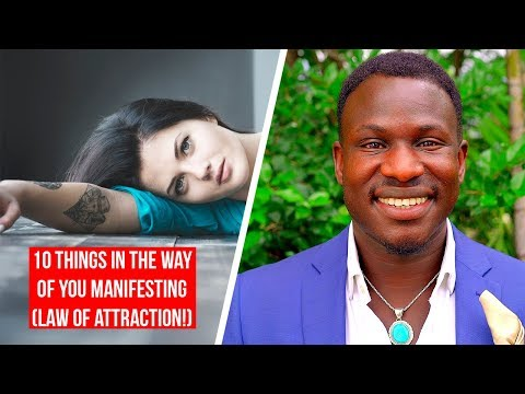 10 Things In The Way Of You Manifesting (Law of Attraction!) Powerful!