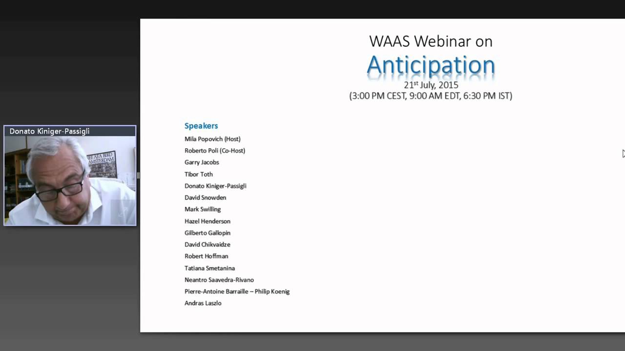 Second Webinar on Anticipation and Complexity | World