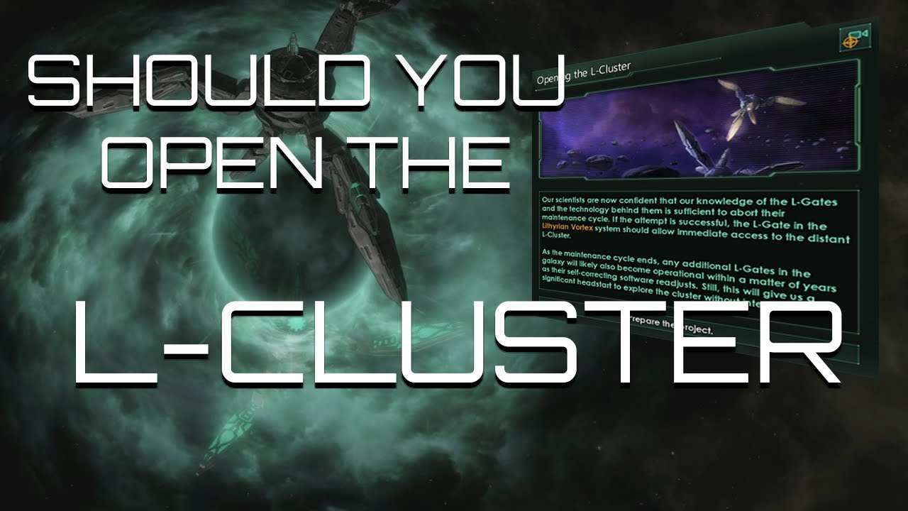 Stellaris - Should You Open the L-Gates