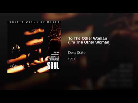 To The Other Woman (I'm The Other Woman)