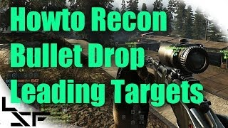 BF4 Howto Recon Ep.9 Bullet Drop & Moving Targets | Sniping Tips & Tricks (Recon Tutorial)