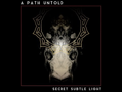 A Path Untold - Sansing's Glimpse [SECRET SUBTLE LIGHT LP]