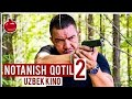 Notanish Qotil 2 Uzbek Kino Нотаниш Қотил 2 Узбек Кино mp3