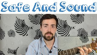 """How To Play """"Safe And Sound"""" by Capital Cities"""