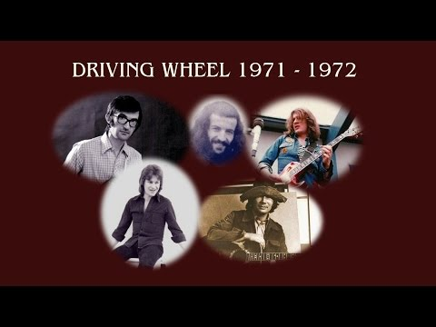 Driving Wheel - Part 1: the early years 1971 - 1972