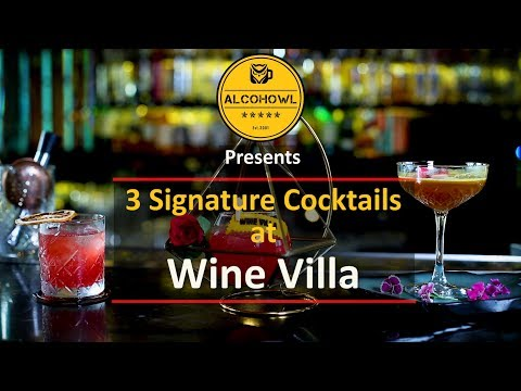 Three Signature Cocktails At Wine Villa | Alcohowl