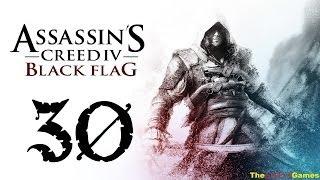 Прохождение Assassin's Creed 4 IV: Black Flag [Чёрный флаг] 100% Sync - Часть 30 (...Всё дозволено)