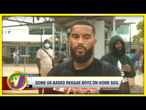 Some UK-Based Reggae Boyz  Arrive Ahead of World  Cup Qualifiers - August 30 2021
