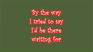 Red Hot Chili Peppers - By The Way [Lyrics video]