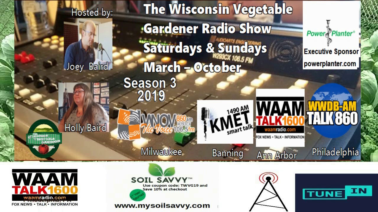 S3E19 Segment Garden questions answered from 7-6-19 - The Wisconsin  Vegetable Gardener radio show