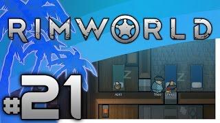 Rimworld - Rebuilding Frito - PART #21