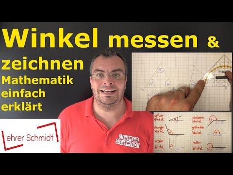 Winkel messen - Winkel zeichnen | Mathematik - einfach erklärt