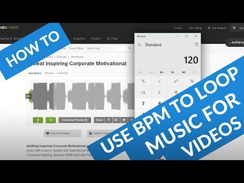 How to use the BPM Tempo to loop and extend Music for Videos