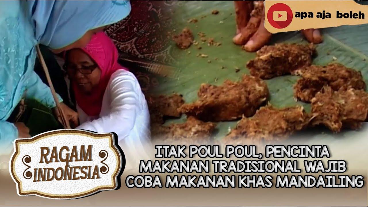 Itak Poul Poul Pencinta Makanan Tradisional Wajib Coba Makanan Khas Mandailing Ragam Indonesia Youtube
