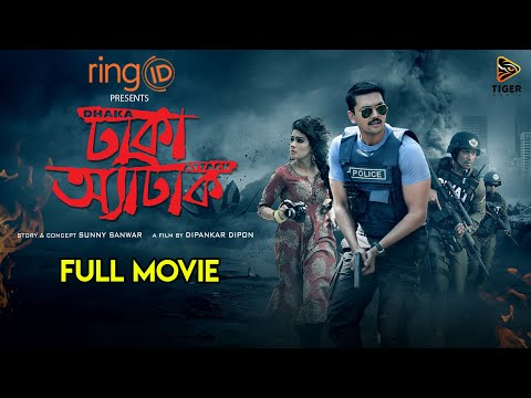 Dhaka Attack | Full Movie | Arifin Shuvoo, Mahiya Mahi, ABM