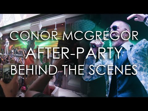 Filming Conor McGregor's Afterparty | BEHIND THE SCENES