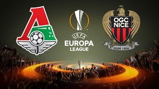 Lokomotiv Moscow vs. OGC Nice | 22/02/2018 | UEFA Europa League 2017/2018