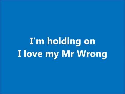 Mary J Blige- Mr Wrong Lyrics ( NO DRAKE )