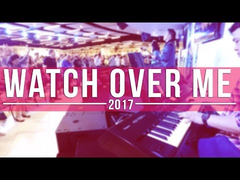 Watch Over Me - Victory Ortigas Worship Team 2017