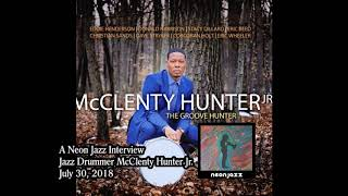 A Neon Jazz Interview with Jazz Drummer McClenty Hunter Jr.
