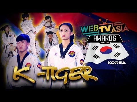 WebTVAsia Awards 2016 Performance - K-Tigers
