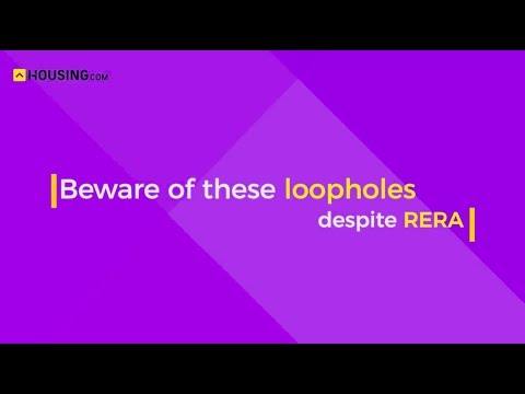 Beware of these loopholes despite RERA