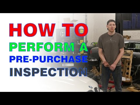 Buying a Used Car - How to Perform a Pre-Purchase Inspection